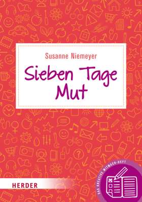 sieben-tage-mut-das-kreative-mitmach-heft-978-3-451-60039-5-51691
